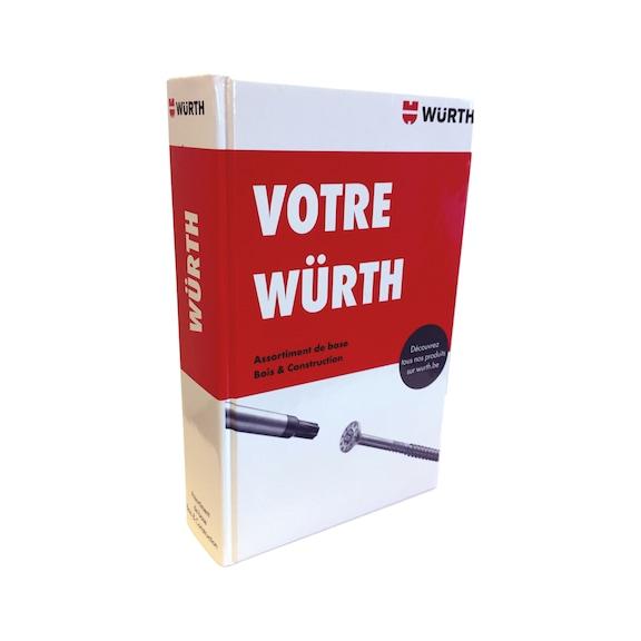 """Catalogus ""Uw Würth"""" Hout & Bouw FR - CATALOGUS HOUT/BOUW-FR"