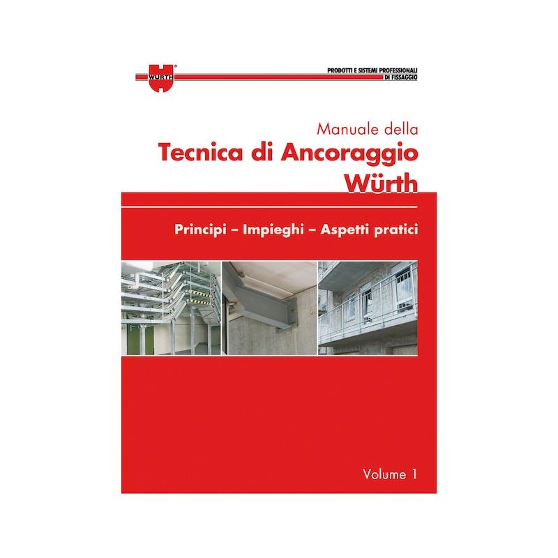 Manuale della tecnica di ancoraggio Würth - 1