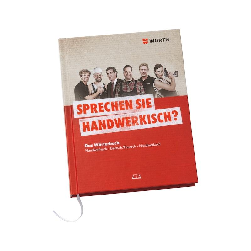 Wörterbuch Handwerkisch-Deutsch/Deutsch-Handwerkisch - 1