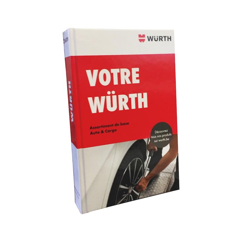 "Catalogus ""Uw Würth"" Auto & Cargo FR - CATALOGUS AUTO/CARGO-FR"