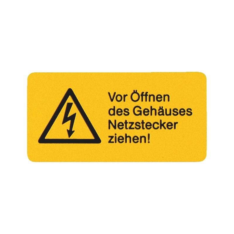 Sicherheits- und Warnschild - Vor Öffnen des Gehäuses Netzstecker ziehen!