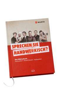 Wörterbuch Handwerkisch-Deutsch/Deutsch-Handwerkisch